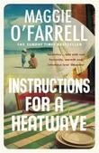 """Instructions for a heatwave"" av Maggie O'Farrell"