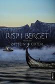 """""""Risp i berget - noveller"""" av Øystein Orten"""