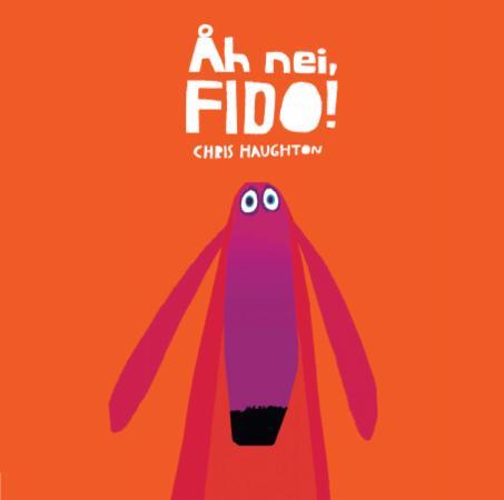 """""""Åh nei, Fido!"""" av Chris Haughton"""