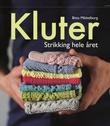 """""""Kluter - strikking hele året"""" av Bitta Mikkelborg"""