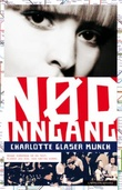 """""""Nødinngang"""" av Charlotte Glaser Munch"""