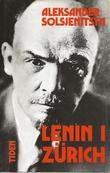 """""""Lenin i Zürich - kapitler"""" av Aleksandr Solsjenitsyn"""