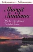 """""""Under evige stjerner ; De forlatte barna"""" av Margit Sandemo"""