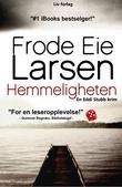 """""""Hemmeligheten - krimroman"""" av Frode Eie Larsen"""