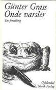 """""""Onde varsler - en fortelling"""" av Günter Grass"""