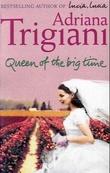"""Queen of the big time"" av Adriana Trigiani"