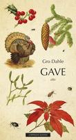 """""""Gave - dikt"""" av Gro Dahle"""