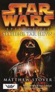 """""""Star wars episode III - sithene tar hevn"""" av Matthew Stover"""