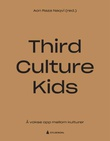 """""""Third culture kids å vokse opp mellom kulturer"""" av Aon Raza Naqvi"""