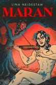 """""""Maran"""" av Lina Neidestam"""