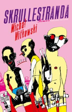 """""""Skrullestranda"""" av Michal Witkowski"""