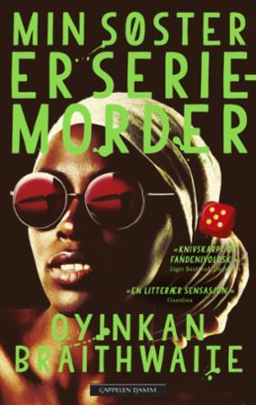"""""""Min søster er seriemorder"""" av Oyinkan Braithwaite"""