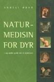 """""""Naturmedisin for dyr - og andre gode råd til dyreeiere"""" av Anneli Øhrn"""