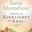 """""""Toner av kjærlighet og krig"""" av Santa Montefiore"""