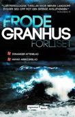 """""""Forliset"""" av Frode Granhus"""