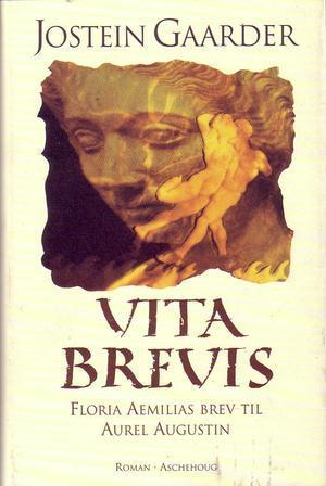 """Vita brevis - Floria Aemilias brev til Aurel Augustin"" av Jostein Gaarder"