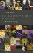 """I store forfatteres fotspor reisemål: Europa"" av Arild Molstad"