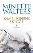 """""""Kameleonens skygge"""" av Minette Walters"""