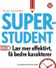 """""""Superstudent hvordan lære mer effektivt og få bedre karakterer med studieteknikk"""" av Olav Schewe"""