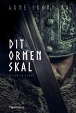 """""""Dit ormen skal"""" av Arne Skorping"""