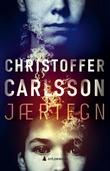 """""""Jærtegn - en roman om en forbrytelse"""" av Christoffer Carlsson"""