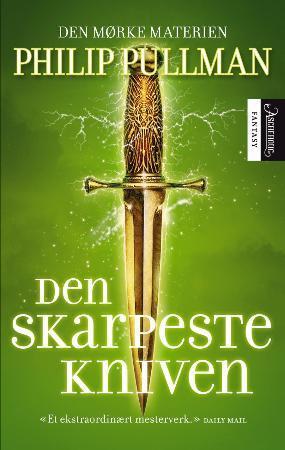 """""""Den skarpeste kniven - den mørke materien"""" av Philip Pullman"""