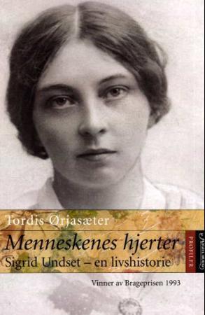"""""""Menneskenes hjerter - Sigrid Undset - en livshistorie"""" av Tordis Ørjasæter"""