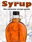 """""""Syrup - The Ultimate Recipe Guide"""" av Danielle Caples"""