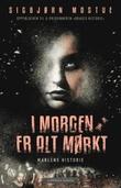 """""""I morgen er alt mørkt - Marlens historie"""" av Sigbjørn Mostue"""