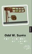 """""""For hva det er verdt"""" av Odd W. Surén"""