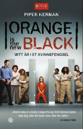 """""""Orange is the new black - mitt år i et kvinnefengsel"""" av Piper Kerman"""