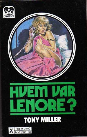 """""""Hvem var Lenore?"""" av Tony Miller"""