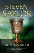 """""""Catilina's Riddle"""" av Steven Saylor"""