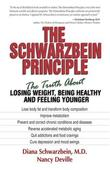"""The Schwarzbein Principle - The Truth About Losing Weight, Being Healthy and Feeling Younger"" av Diana Schwarzbein"