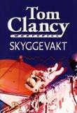 """Skyggevakt"" av Tom Clancy"