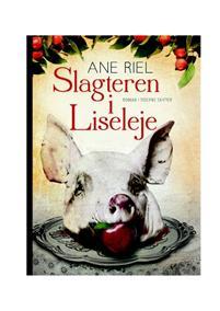 """""""Slagteren i Liseleje"""" av Ane Riel"""