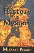 """History as Mystery"" av Michael Parenti"