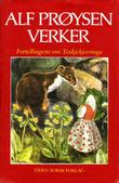 """""""Verker. Bd. 12 - fortellingene om Teskjekjerringa"""" av Alf Prøysen"""