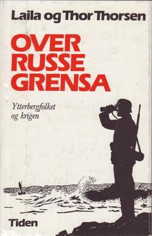 """""""Over russegrensa"""" av Laila Thorsen"""