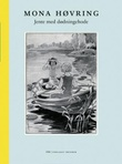 """""""Jente med dødningehode dikt og skjebnefortellinger"""" av Mona Høvring"""