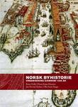 """""""Norsk byhistorie - urbanisering gjennom 1300 år"""" av Knut Helle"""