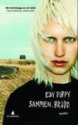 """""""Sammen. Brudd. - noveller"""" av Edy Poppy"""