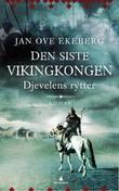 """""""Djevelens rytter - roman"""" av Jan Ove Ekeberg"""