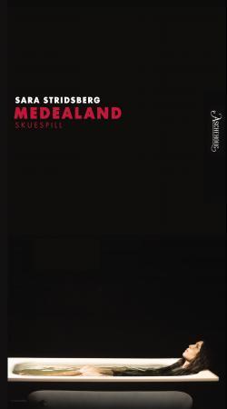 """Medealand"" av Sara Stridsberg"
