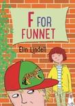 """""""F for funnet"""" av Elin Lindell"""