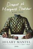 """""""Drapet på Margaret Thatcher og andre historier"""" av Hilary Mantel"""