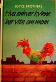 """""""Hva enhver kvinne bør vite om menn"""" av Joyce Brothers"""