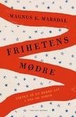 """""""Frihetens mødre - jakten på et bedre liv i USA og Norge"""" av Magnus E. Marsdal"""