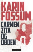 """""""Carmen Zita og døden roman"""" av Karin Fossum"""
