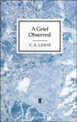 """A Grief Observed (Faber paperbacks)"" av C.S. Lewis"